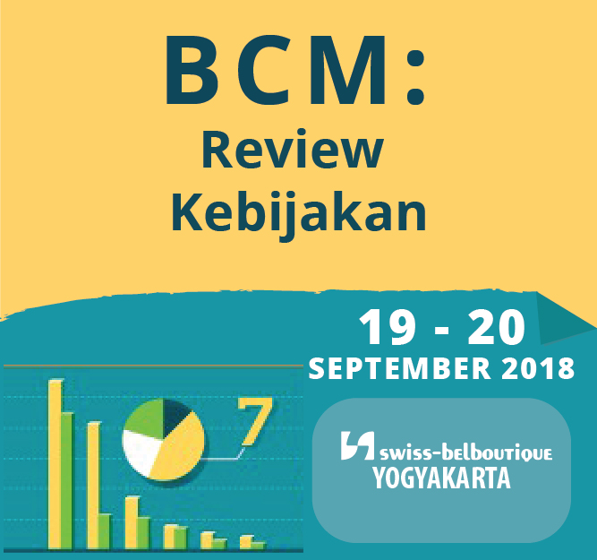 Protected: 19 – 20 September 2018, Workshop BCM: Review Kebijakan