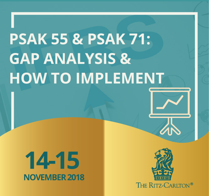Protected: 14-15 November 2018, Workshop PSAK 55 & PSAK 71: GAP Analysis & How to Compliment