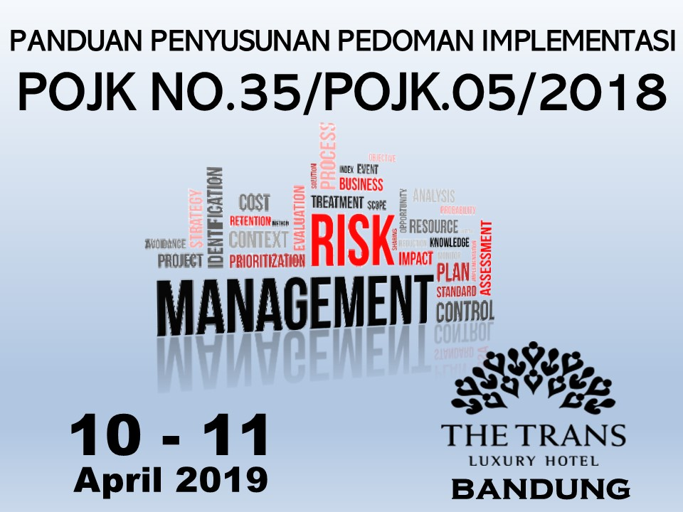 Protected: 10 – 11 April 2019, Workshop PANDUAN PENYUSUNAN PEDOMAN IMPLEMENTASI POJK NO.35/POJK.05/2018
