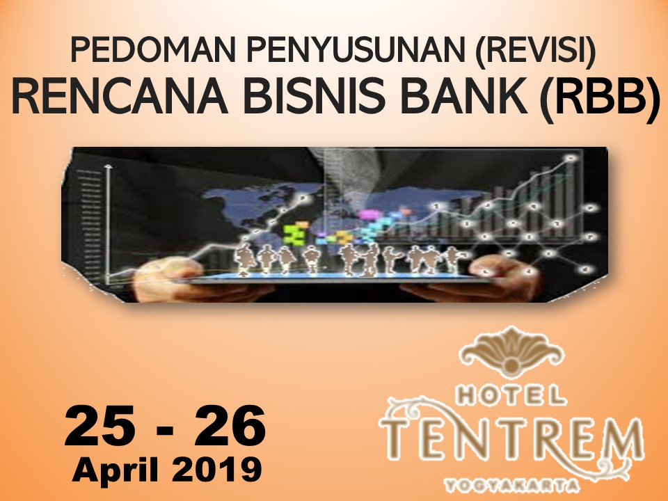 Protected: 25 – 26 April 2019, Workshop PEDOMAN PENYUSUNAN (REVISI) RENCANA BISNIS BANK (RBB)