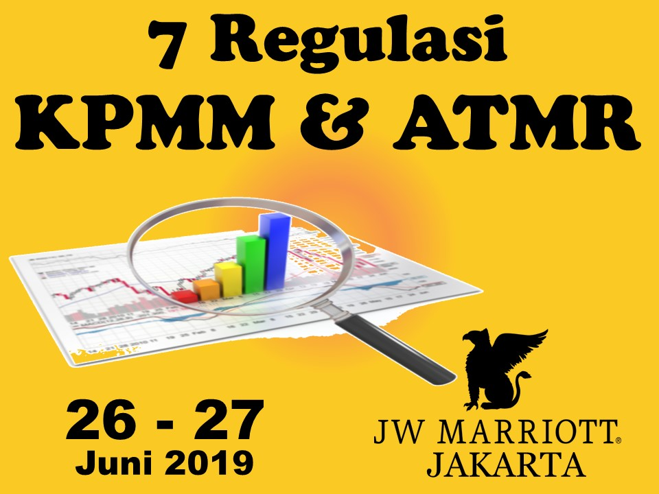 Protected: 26 – 27 Juni 2019, Workshop 7 Regulasi KPMM & ATMR