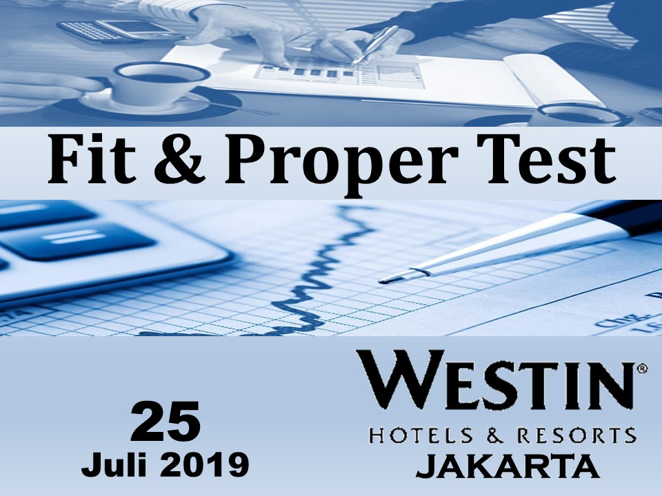 25 Juli 2019, Workshop Fit & Proper Test