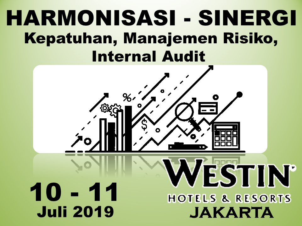 Protected: 10 – 11 Juli 2019, Workshop Harmonisasi – Sinergi Kepatuhan, Manajemen Risiko, Internal Audit