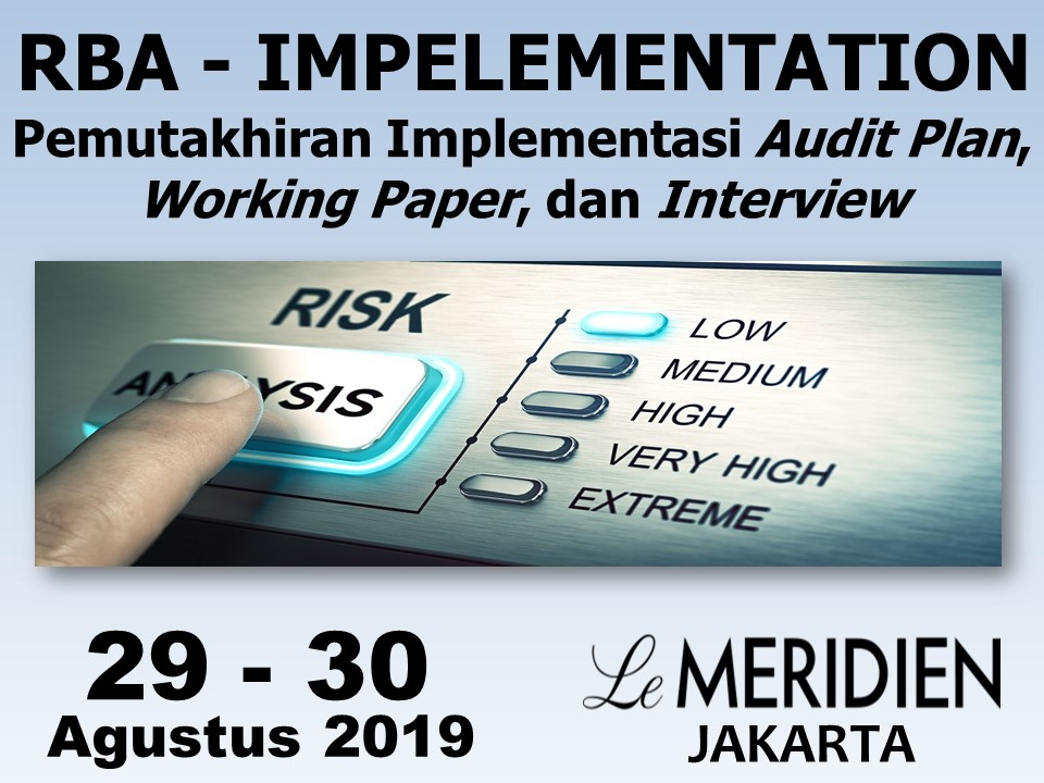 Protected: 29-30 Agustus 2019, Workshop RBA – IMPELEMENTATION Pemutakhiran Implementasi Audit Plan, Working Paper, dan Interview