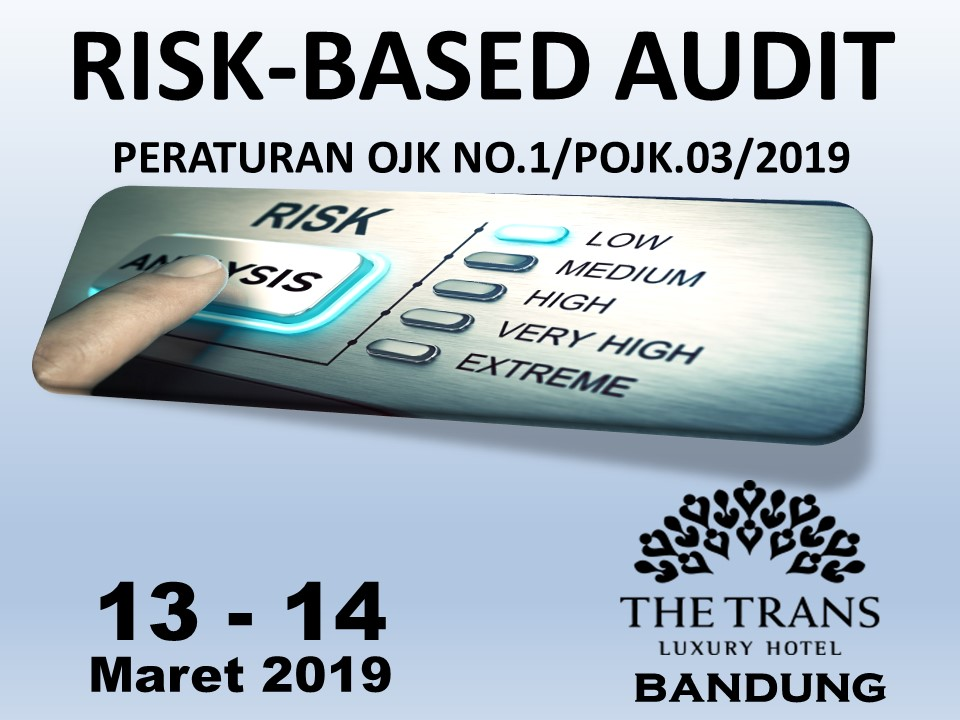 Protected: 13-14 Maret 2019, Workshop RISK-BASED AUDIT PERATURAN OJK NO.1/POJK.03/2019