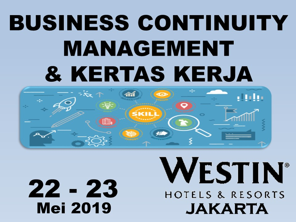 Protected: 22-23 Mei 2019, Workshop Business Continuity Management & Kertas Kerja